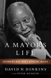 david-dinkins-a-mayors-life